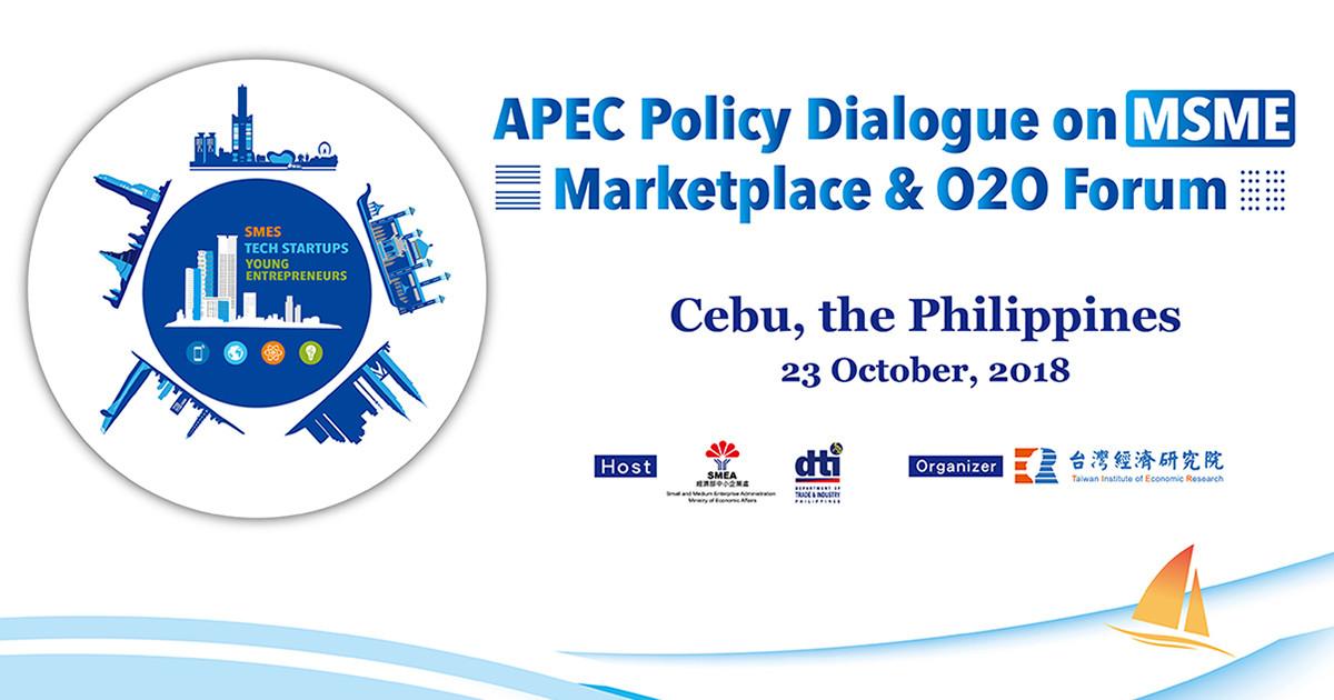 APEC Policy Dialogue on MSME Marketplace & O2O Forum